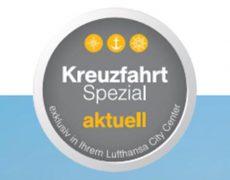 Unsere neuen Kreuzfahrtangebote – exklusiv mit diesen Leistungen im Lufthansa City Center buchbar!
